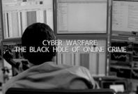 Cyber Warfare: The Black Hole of Online Crime