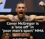 Conor McGregor's UFC riches are a 'one off' in 'poor man's sport' MMA