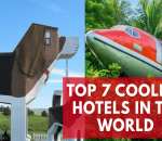 top-7-coolest-hotels-in-the-world