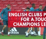 english-clubs-prepare-for-tough-champions-league-ties