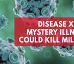 disease-x-the-mystery-killer-that-could-kill-millions
